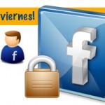 Es viernes! ¿cómo tienes tu cuenta en Facebook abierta o privada?