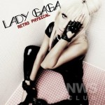 Retro Physical – Lady GaGa