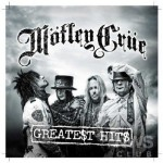 Motley Crue – Greatest Hits /2009
