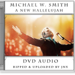 Michael W. Smith – A New Hallelujah Audio DVDRip [2008]