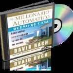 El Millonario Automático – Dueño de Casa, David Bach (AudioLibro)