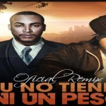 Mp3: Don Omar Ft Kendo Kaponi – Tu No Tienes Ni Un Peso (Official Remix) www.ZURRONEATON.es