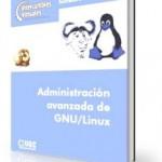 Administración avanzada de GNU/Linux. Software Libre