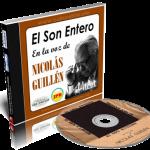 Nicolás Guillén – El Son Entero. En voz del poeta
