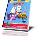 Alphabet (Pre-K Grade). Max and Ruby. Basic Skills Workbook. Lisa Penttila, Georgia Green