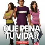 Descargar Que pena tu vida 2010 Dvdrip Audio Latino [Comedia]