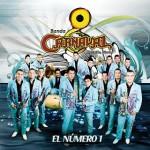 Banda Carnaval – El Numero 1 (Estreno 2011)