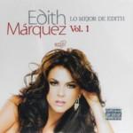Edith Marquez – Lo Mejor De Edith Vol.1 2010 [Depositfiles]