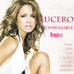 Lucero – Indispensable Remixes 2011 [Depositfiles]