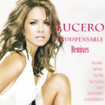 Lucero – Indispensable Remixes 2011 [Depositfiles]