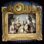 Aqua – Greatest Hits (2009) [Depositfiles]