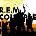 R.E.M. Collapse Into Now 2011 [WU]