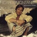 Ricardo Montaner – Prohibido Olvidar [2011] [DF]
