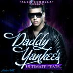 Musica: Descargar Daddy Yankee Ultimate Feats (2011)(DF)