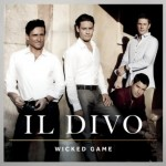 Il Divo Wicked Game (2011) (df)