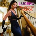 Lucero – Mi Secreto De Amor (2011)(df)
