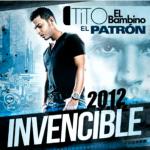 Tito El Bambino  Invencible(2012)(df)