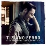 Tiziano Ferro  El Amor Es Una Cosa Sencilla (2011)(df)