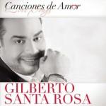 Gilberto Santa Rosa  Canciones De Amor (2012)(df)
