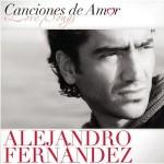 Alejandro Fernandez Canciones De Amor(2012)(df)