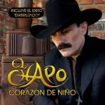 El Chapo De Sinaloa  Corazon De Niño (2011) (df)