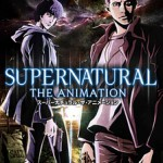 Supernatural The Anime Series (2011)(DVD5)(NTSC)(Ing-Jap Sub.Lat)(22-22)(Anime)
