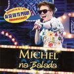 Michel Telo – Na Balada (2012)(df)