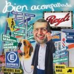 Reyli – Bien Acompañado (2011)