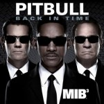 Video HD: Pitbull – Back In Time (featured in Men In Black III)
