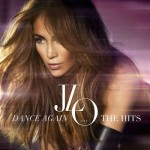 Jennifer Lopez  Dance Again The Hits (2012) (df)