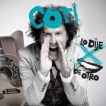 Coti  Lo Dije Por Boca De Otro (2012) (df)