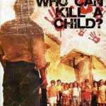 Who can kill a child (DVD9)(NTSC)(ENG-SPA)(Terror)(1999)