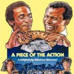 A Piece of the Action (DVD9)(NTSC)(Ingles)(Comedia)(1977)