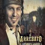 El Arrebato – Campamento Labandon (2012) (MP3) (MultiHost)