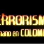 Terrorismo; Su mano en Colombia (Castellano)-[XviD]
