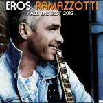 Eros Ramazzotti – All The Best [2012]  [UL]