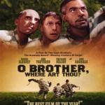O Brother, Where Art Thou (DVD9)(NTSC)(Ing)(Comedia)(2000)