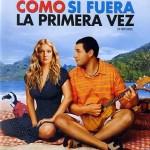 Como si fuera la primera vez   [2012][ DVDR][Latino][Accion][Multihost]