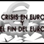 La crisis en Europa y el fin del Euro [MP4|360p]-[Castellano]-[2012]
