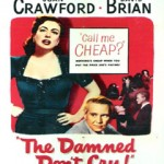 The Damned Dont Cry (DVD9)(NTSC)(Ing-Fra)(Drama)(1950)