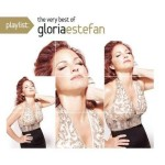 Gloria Estefan – Playlist: The Very Best Of Gloria Estefan (2009)