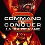 Command Conquer 3 la ira de kane  [2012][ PC][Espanol][Accion][Multihost]