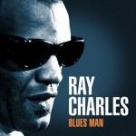 Ray Charles – Blues Man (2013)