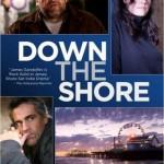 Down the Shore [2013] [DvdR] subtitulada