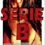 Serie B [DVDrip] [2012] Castellano