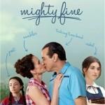 Mighty Fine [2012] [DVDRip] subtitulada