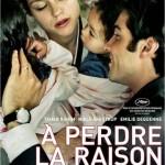 A perdre la raison [2012] [DVDRIP] Subtitulada