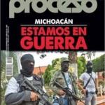 Proceso No. 1908 Michoacan Estamos en Guerra [25 Mayo 2013]