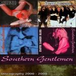 Southern Gentlemen Discography (2000-2008)