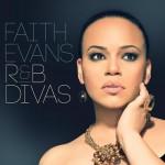 Faith Evans – R&B Divas (2012)